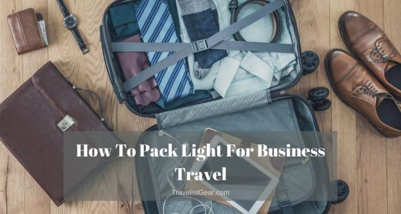 how to pack light for business travel