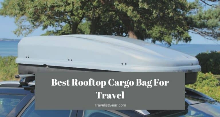 Best Rooftop Cargo Bag for Travel