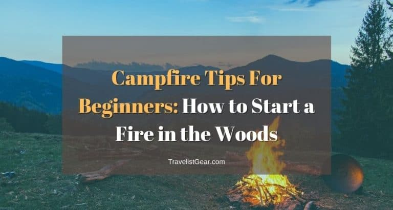 Campfire Tips For Beginners