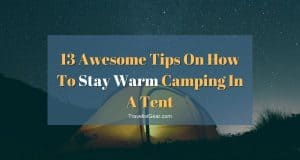 How To Stay Warm Camping In A Tent